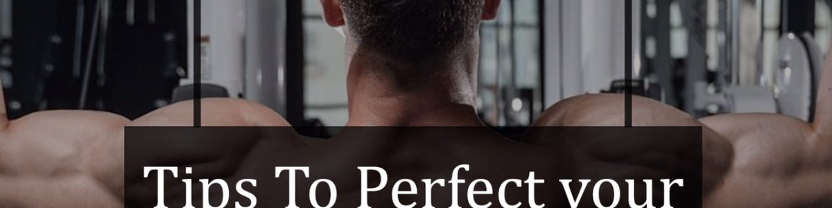 Tips to perfect your Lat pulldown