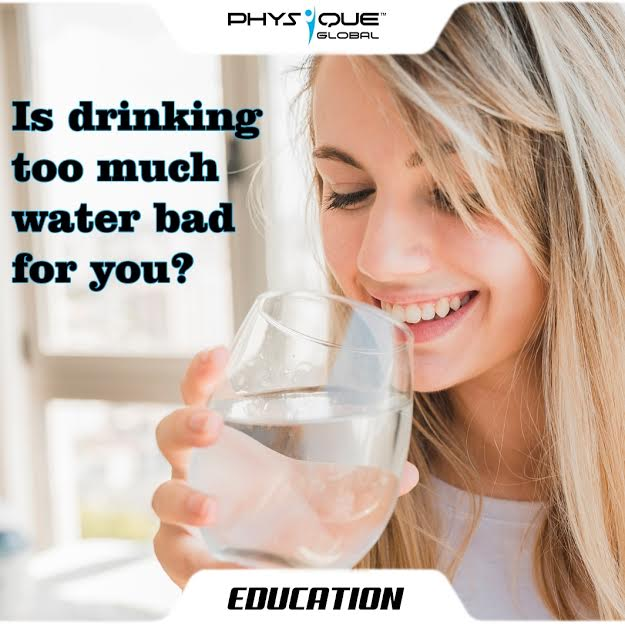 Is drinking too much water bad for you?