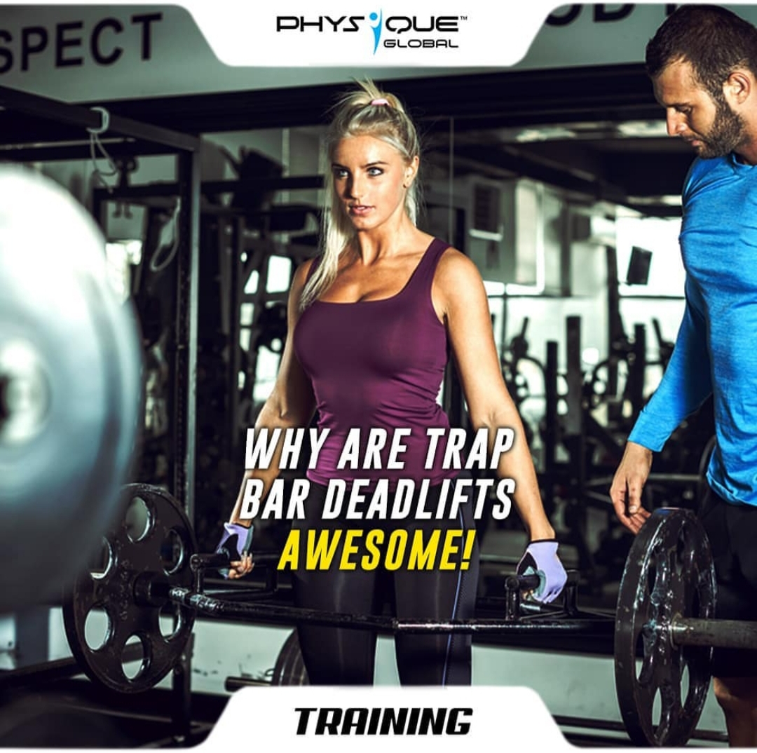 Why are Trap Bar Deadlifts Awesome!