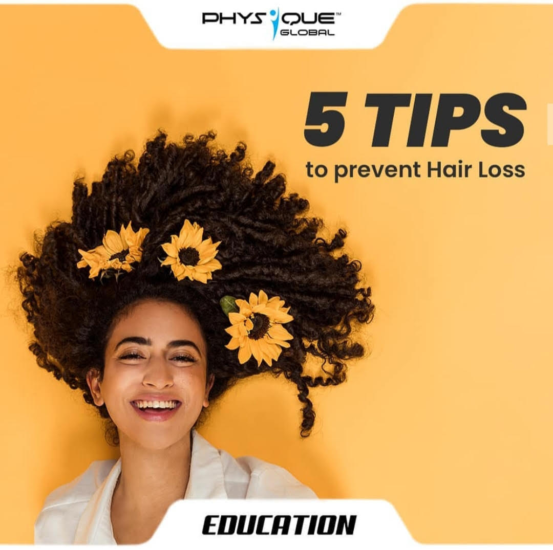 5 Tips to prevent Hair Loss