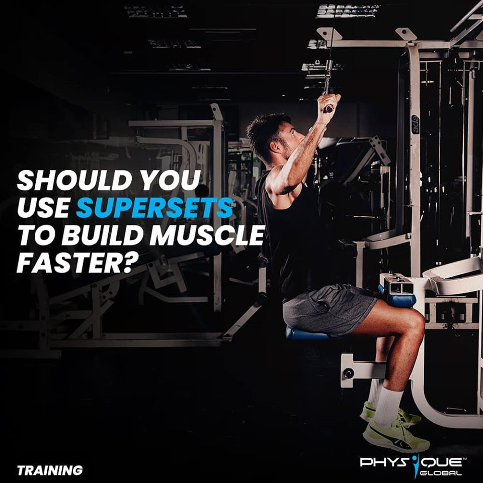 Should you use supersets to build muscle faster?