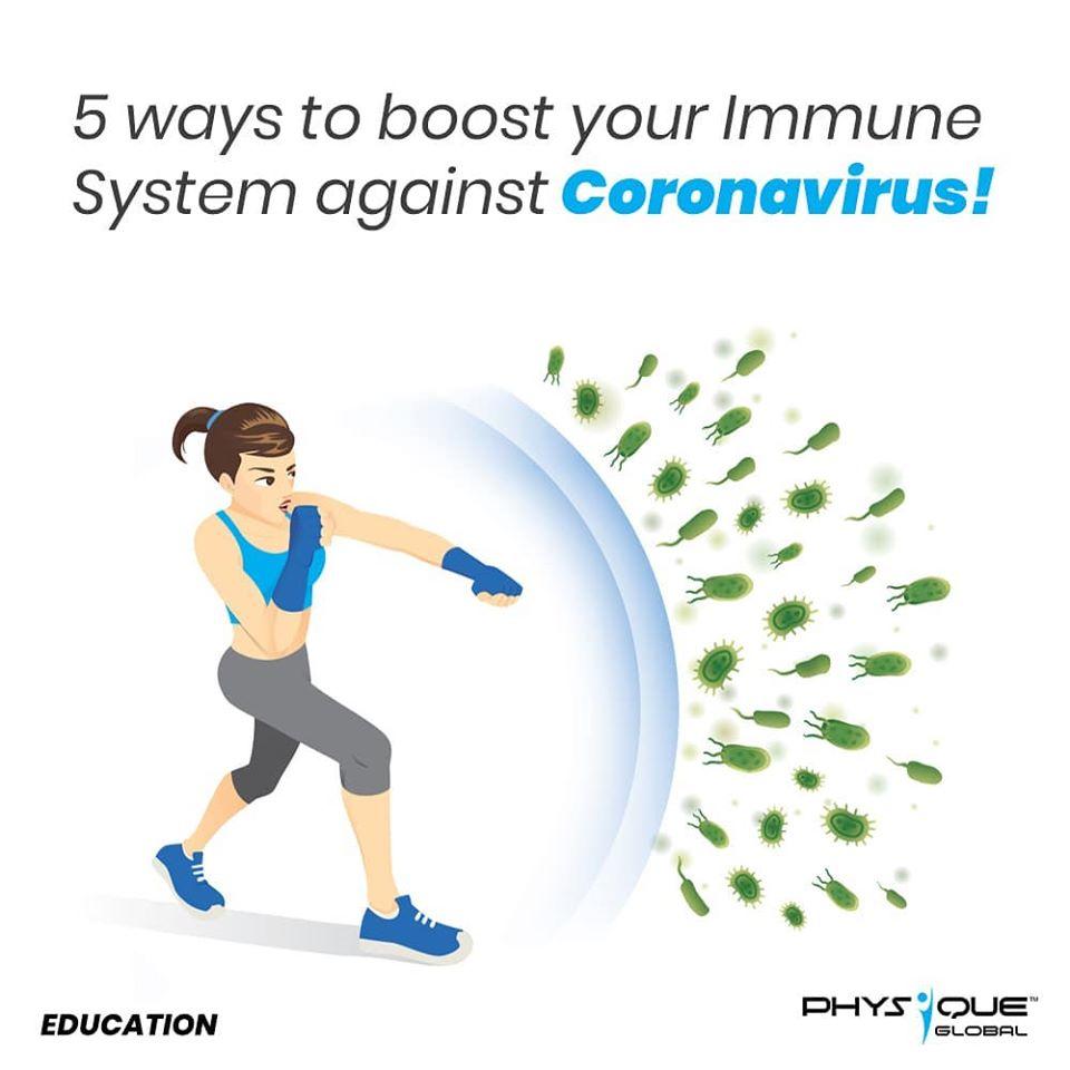 5 Ways to boost your immune system against Coronavirus!